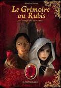 Le Grimoire au rubis - L'intégrale, Cycle 3 : Au temps des revenants