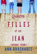 Quatre filles et un jean - L'intégrale, tome 1
