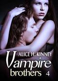 Vampire Brothers, tome 4