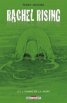 Couverture du livre : Rachel Rising, tome 1 : L'ombre de la mort