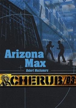 Couverture de Cherub, Tome 3 : Arizona Max