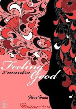 Couverture du livre : Feeling Good, Tome 2