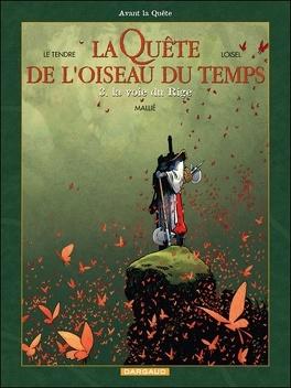Couverture du livre : La Quête de l'oiseau du temps - Avant la Quête, Tome 3 : La voie du Rige