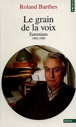Couverture du livre : Le grain de la voix : Entretiens, 1962-1980
