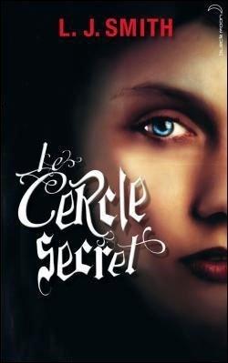 Couverture du livre : Le Cercle secret, Tome 1 : L'Initiation