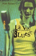 La vie blues