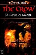 The Crow, Tome 2 : Le Cœur de Lazare