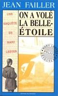 Une enquête de Mary Lester, tome 9 : On a volé la Belle-Étoile