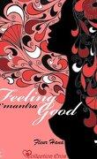 Feeling Good, Tome 2