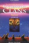 couverture La Guerre des clans - La Dernière Prophétie, tome 3 : Aurore