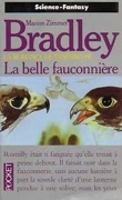 La Romance de Ténébreuse, Tome 3 : La Belle Fauconnière