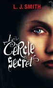 Le Cercle secret, Tome 1 : L'Initiation