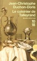 Le cuisinier de Talleyrand/meurtre au congrés de Vienne