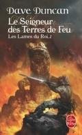 Les Lames du Roi, Tome 2 : Le Seigneur des Terres de Feu