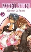 Meru Puri Märchen Prince, Tome 3