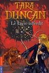 couverture Tara Duncan, Tome 2 : Le Livre interdit