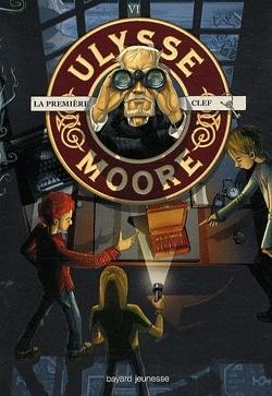 Couverture de Ulysse Moore, Tome 6 : La Première Clef