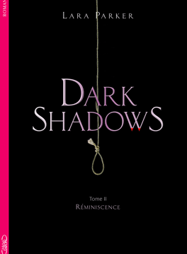 Couverture du livre : Dark Shadows, Tome 2 : Réminiscences