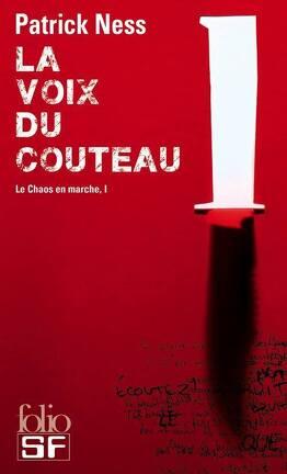 Couverture du livre : Le Chaos en marche, Tome 1 : La Voix du couteau