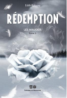 Couverture du livre : Les Maudits, Tome 3 : Rédemption
