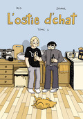 L'ostie d'chat, Tome 1