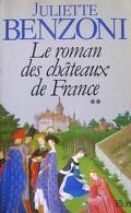 Le roman des Châteaux de France, tome 2/3