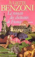 Le roman des Châteaux de France, tome 3/3