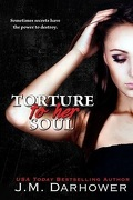 Monster In His Eyes, tome 2 : Torture to Her Soul