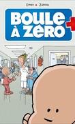 Boule à Zéro, tome 1 : Petit coeur chômeur