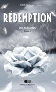 Les Maudits, Tome 3 : Rédemption