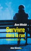 Survivre dans la rue - Une Américaine SDF à Paris