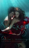 Wicked Saga, tome 1 : Wicked