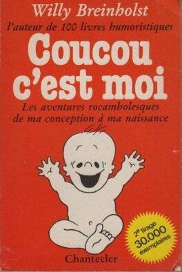 Coucou C Est Moi Livre De Willy Breinholst