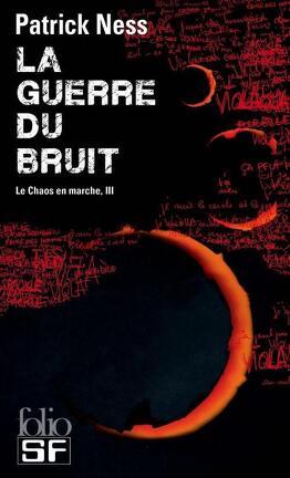 Couverture du livre : Le Chaos en marche, Tome 3 : La Guerre du bruit