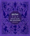 Harry Potter, le grand livre des créatures