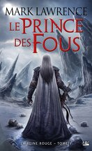 La Reine Rouge, Tome 1 : Le Prince des Fous