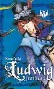 Ludwig Fantasy, tome 1
