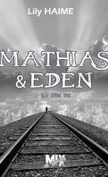 Mathias & Eden, Tome 2 : Avec toi