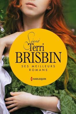 Couverture du livre : Terri Brisbin - Ses meilleurs romans
