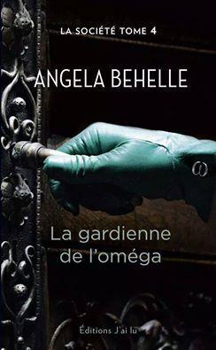 Couverture du livre : La Société, Tome 4 : La Gardienne de l'Oméga