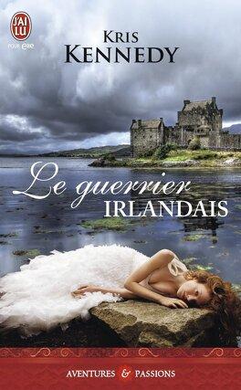 Couverture du livre : Le Guerrier irlandais