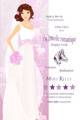 Couverture du livre : Ma comédie romantique, Tome 3 : Happy End
