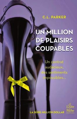 Couverture du livre : Million Dollar, Tome 2 : Un million de plaisirs coupables
