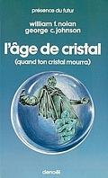 L'Âge de cristal (Quand ton cristal mourra)