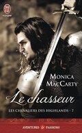 Les Chevaliers des Highlands, Tome 7 : Le Chasseur