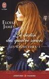 Les Sœurs Essex, Tome 1 : Le Destin des quatre sœurs