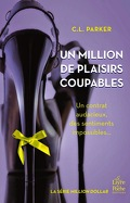 Million Dollar, Tome 2 : Un million de plaisirs coupables