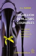 Million Dollar, Tome 2 : Un million de plaisirs coupables