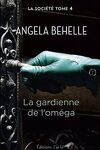 couverture La Société, Tome 4 : La Gardienne de l'Oméga