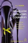 couverture Million Dollar, Tome 2 : Un million de plaisirs coupables